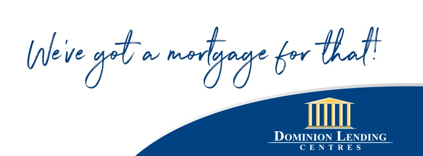 Dominion Lending Centres We Have A Mortgage For That